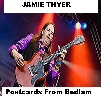 JAMIE THYER: Postcards From Bedlam